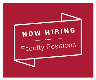 Now Hiring Faculty Positions